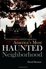 David Dominé's America's Most Haunted Neighborhood on sale now at amazon.com